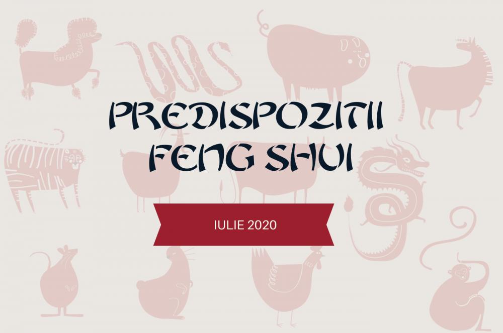 Predispozitiile-lunii-iulie-Feng-Shui